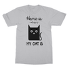 Home Is Where My Cat Is - T-Shirt Home Is Where My Cat Is - T-Shirt T-Shirts S / Sports Grey