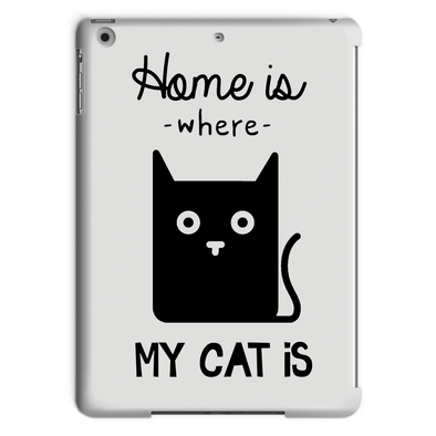 Home Is Where My Cat Is - Tablet Case Home Is Where My Cat Is - Tablet Case Tablet Cases iPad Air