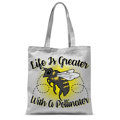 Life Is Greater With A Pollinator - Tote Bag