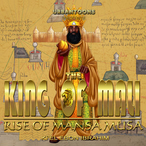 Mansa Musa - Black Moors | The Richest Man | The Wealthiest King | Black King | Children's Book