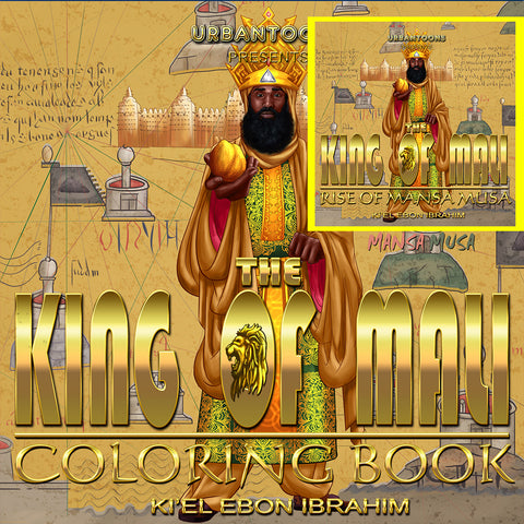 Urbantoons King of Mali: Rise of Mansa Musa (BOOK & COLORING BOOK)