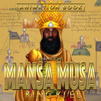 Mansa Musa: The Richest African King (Animation Video Book)