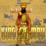 The King of Mali: Rise of Mansa Musa (Coloring Book)