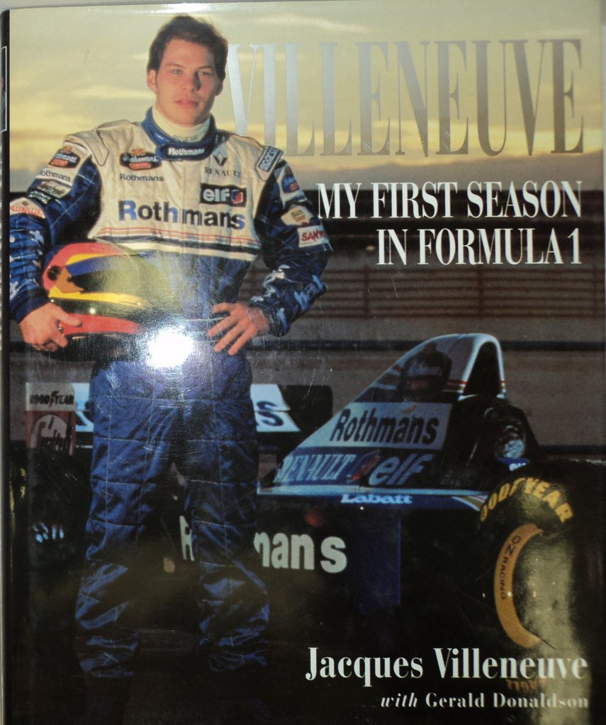 Villeneuve, My First season in Formula 1
