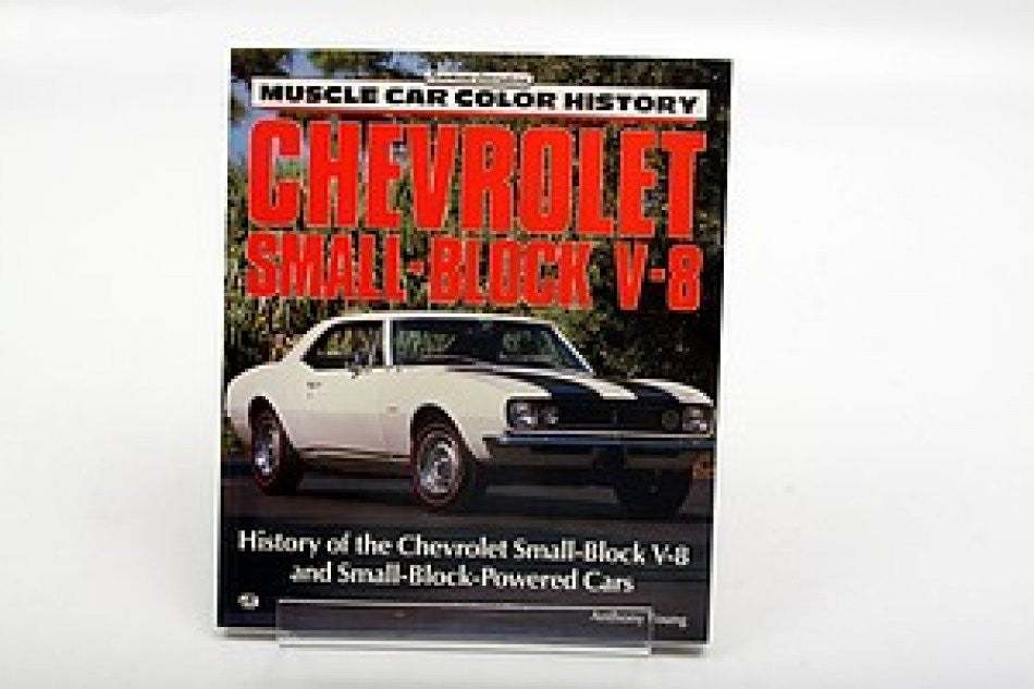 Chevrolet Small-Block V-8 History of the Chevrolet Small-Block-Powered Cars