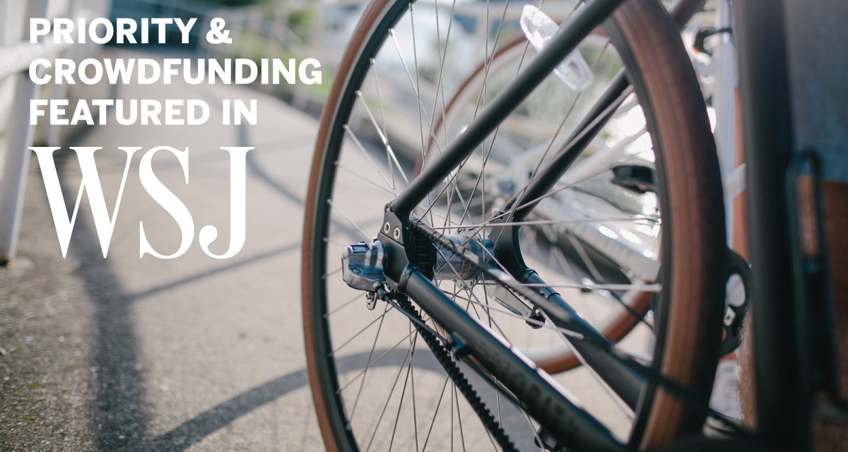CROWDFUNDING & PRIORITY BICYCLES FEATURED IN THE WALL STREET JOURNAL