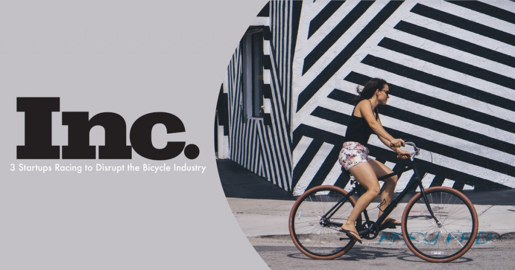 PRIORITY BICYCLES FEATURED ON INC.'S STARTUPS RACING TO DISRUPT THE BICYCLE INDUSTRY
