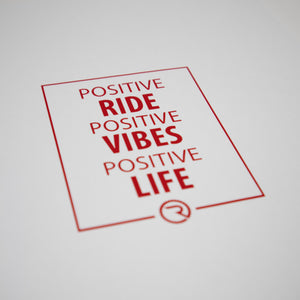 Positive Ride, Positive Vibes, Positive Life Decal