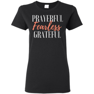 Prayerful, Fearless & Grateful Tee