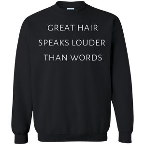 Great Hair Sweatshirt
