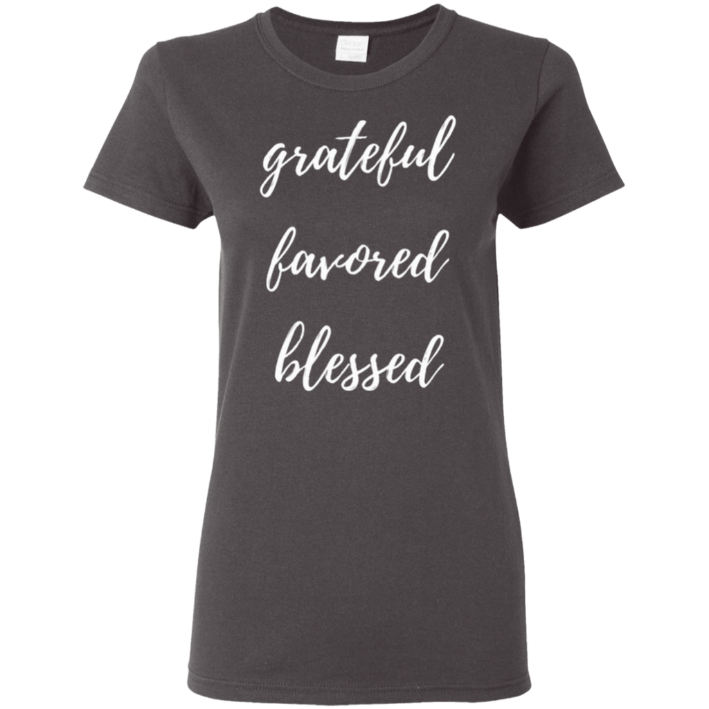 Grateful, Favored & Blessed Tee