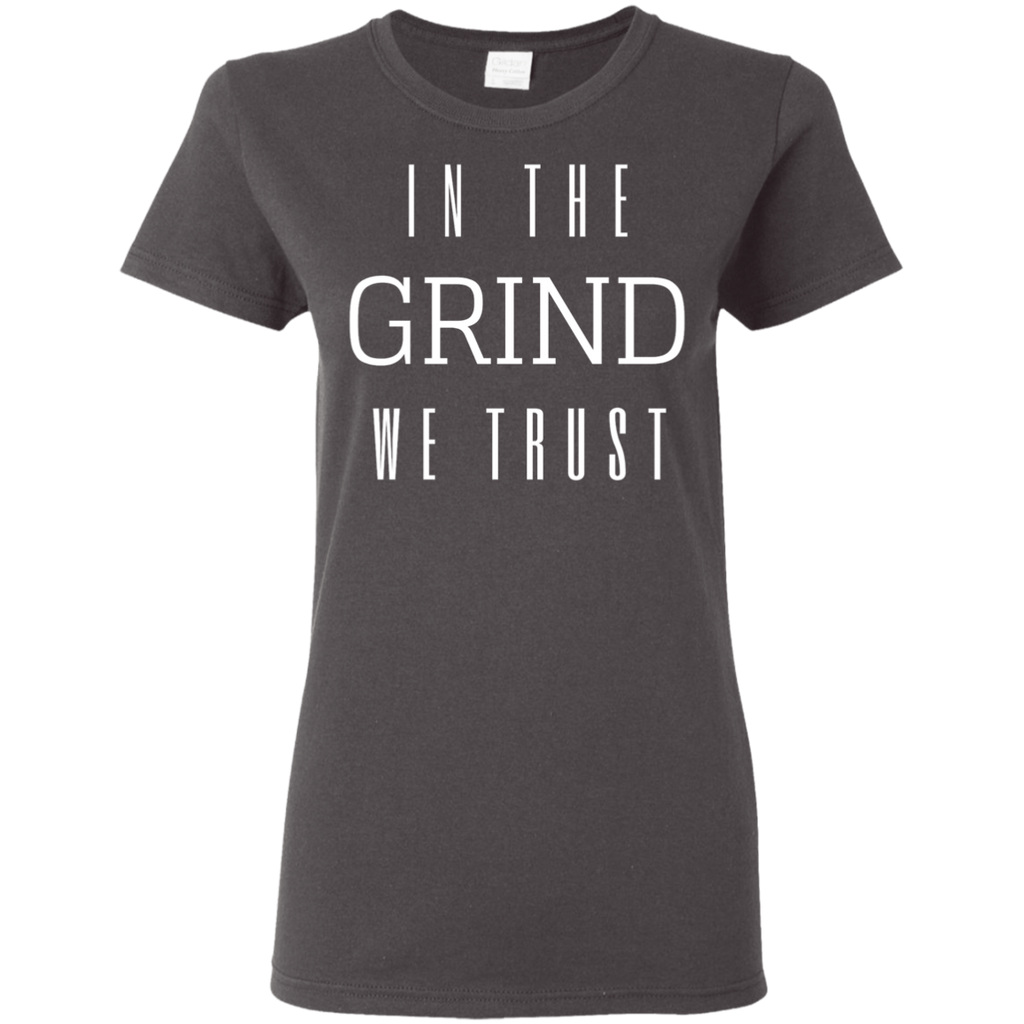 In The Grind We Trust Tee