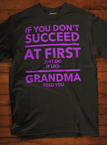 GrandMom - Just Do It Like Grandma