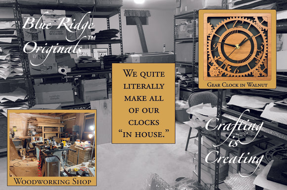 Our basement workshop (pictured) in a relatively clean state. We make all of our clocks in our home.