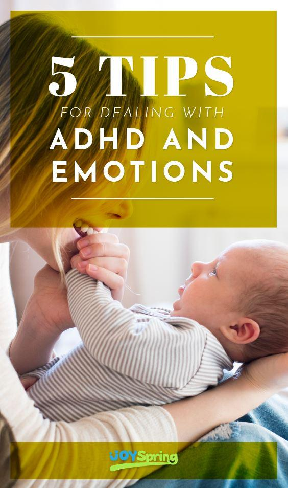 5 Tips for Dealing with ADHD and Emotions