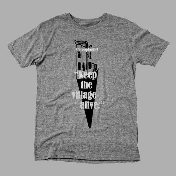 GREY KEEP THE VILLAGE ALIVE T-SHIRT