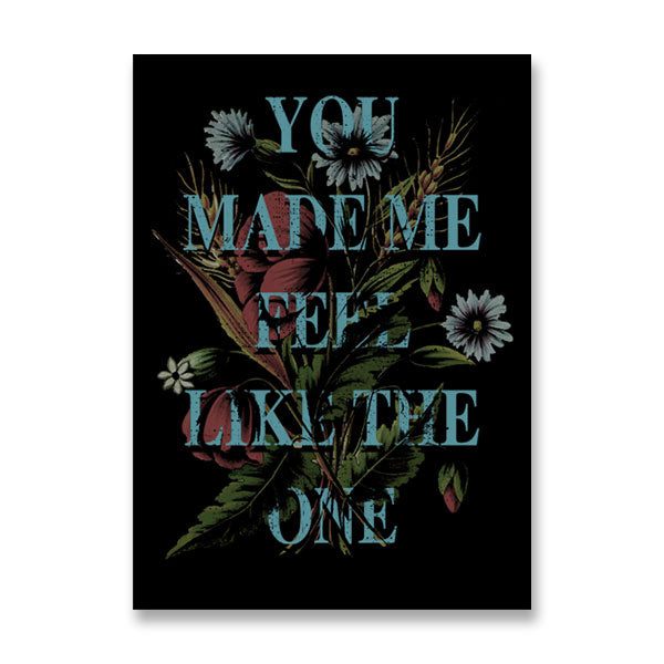 YOU MAKE ME FEEL LIMITED EDITION SCREEN PRINT