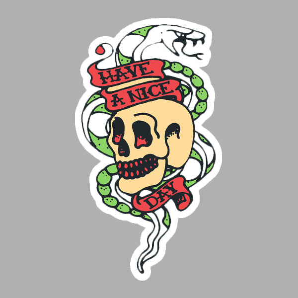 HAVE A NICE DAY SKULL MAGNET