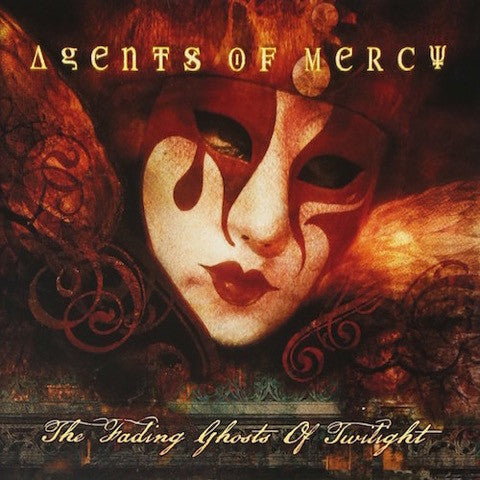 Agents of Mercy - Fading Ghosts of Twilight CD