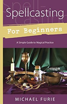 Spellcasting for Beginners by Michael Furie