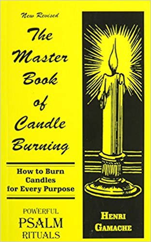 Master Book of Candle Burning by Henri Gamache
