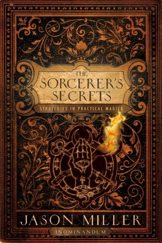 The Sorcerer's Secrets by Jason Miller