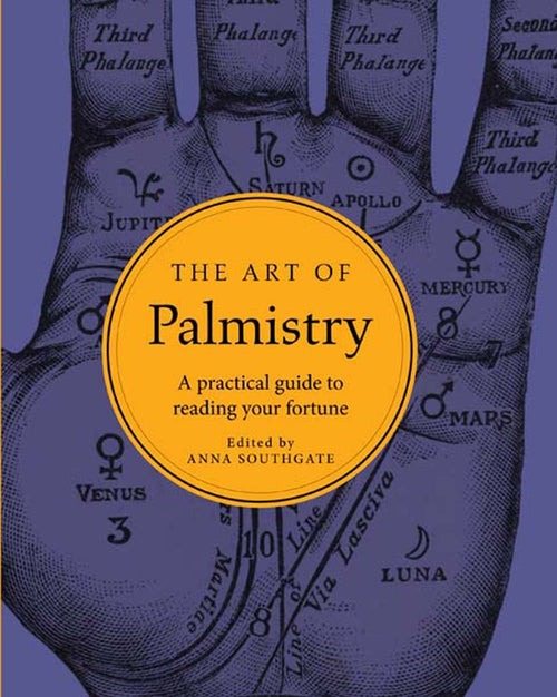 Art of Palmistry by Anna Southgate