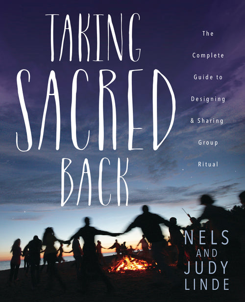 Taking Sacred Back by Nels Linde & Judith Olson-Linde