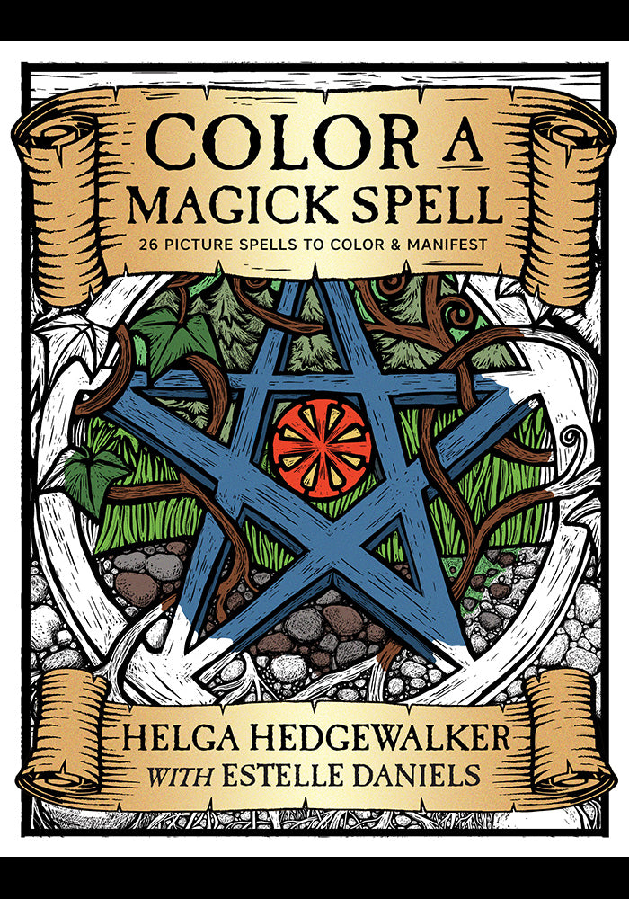 Color a Magick Spell by Helga Hedgewalker with Estelle Daniels