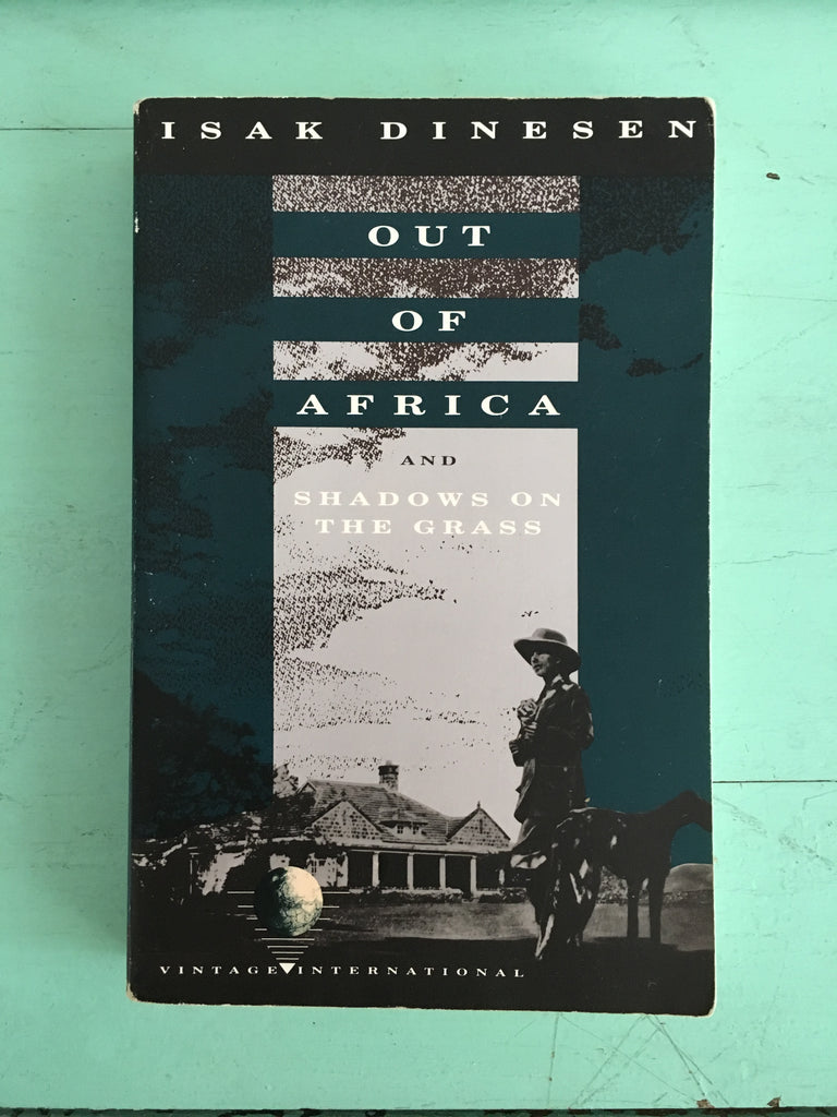 Pengallan's Summer Reading List - Out of Africa by Isak Dinesen