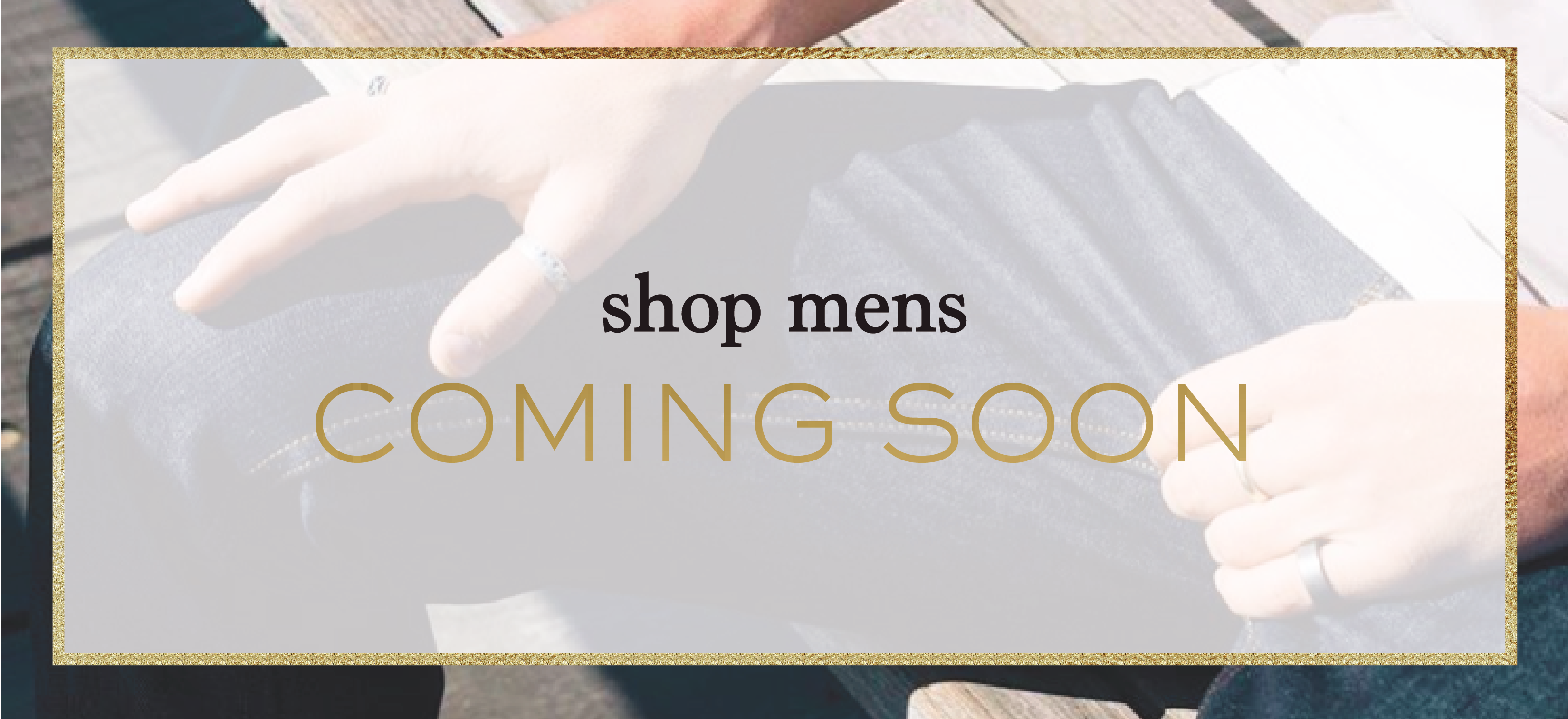 Coming soon Shop Mens