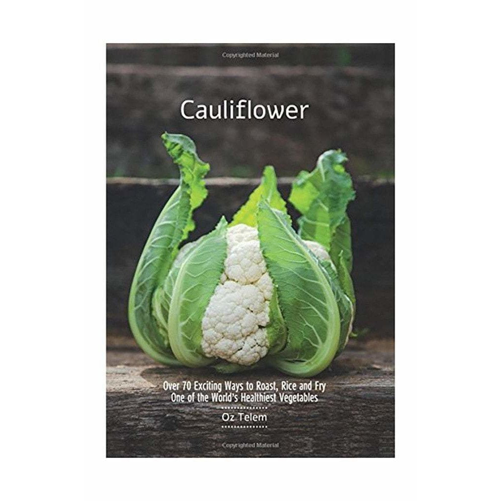CHRONICLE BOOKS BOOKS CAULIFLOWER: OVER 70 EXCITING TO ROAST, RICE, AND