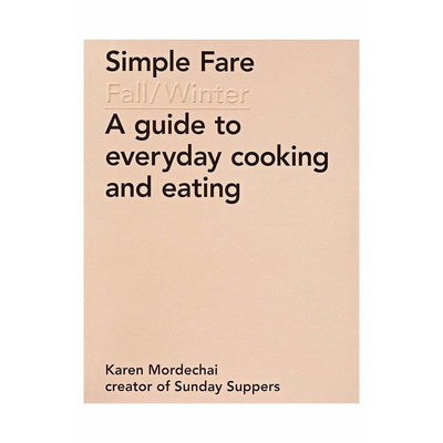 SIMPLE FARE: FALL AND WINTER
