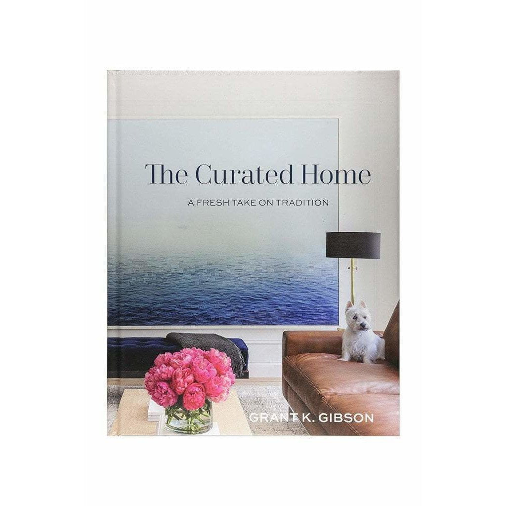 GIBBS SMITH BOOKS THE CURATED HOME