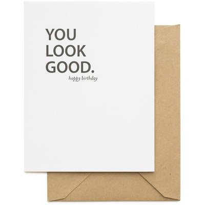 YOU LOOK GOOD CARD