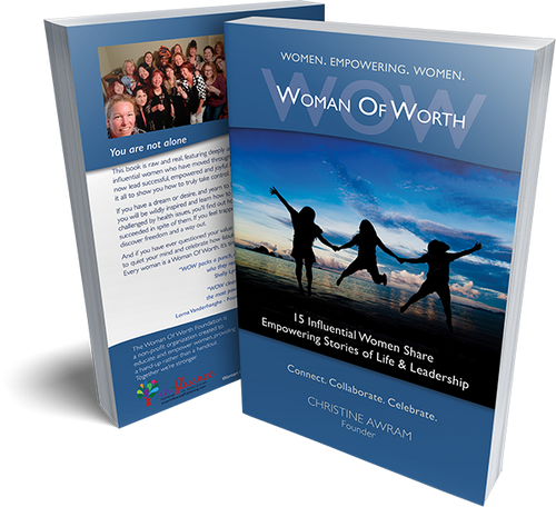 Book - WOW Women of Worth: 15 Influential Women Share Empowering Stories of Leadership and Life