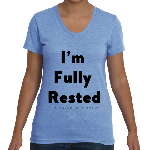 Women's Fully Rested Shirt for Autism Awareness
