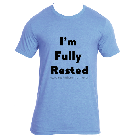 Women's Fully Rested RELAXED FIT Shirt for Autism Awareness