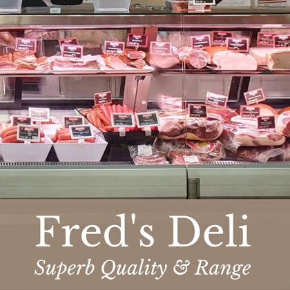 Fred's Deli - Superb Quality & Range