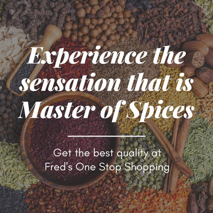 Experience the sensation that is Master of Spices - Get the best quality at Fred's One Stop Shopping