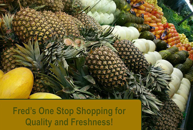 Fred's One Stop Shopping for Quality and Freshness
