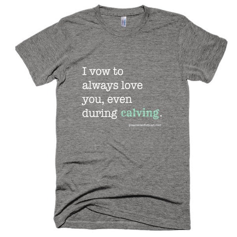 Always Love You Calving Vintage Shirt Unisex Style