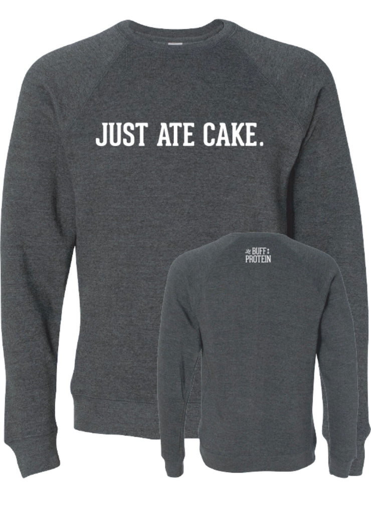 Just Ate Cake Crewneck