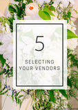 Selecting Your Vendors - Individual Lesson