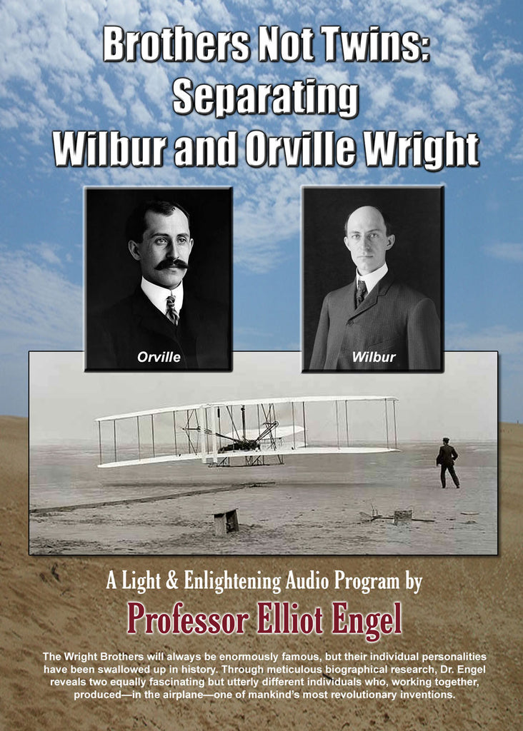 Brothers Not Twins: Separating Orville and Wilbur Wright