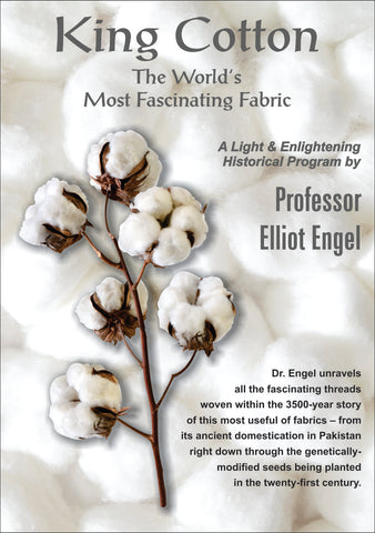 DL102 King Cotton: The World's Most Fascinating Fabric - AUDIO DOWNLOAD