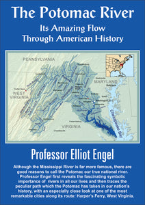 CD103 The Potomac River: Its Amazing Flow Through American History