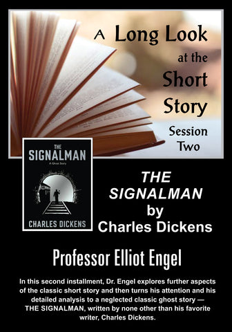DL105 A Long Look at the Short Story 2: THE SIGNALMAN by Charles Dickens AUDIO DOWNLOAD