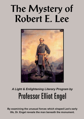The Mystery of Robert E. Lee