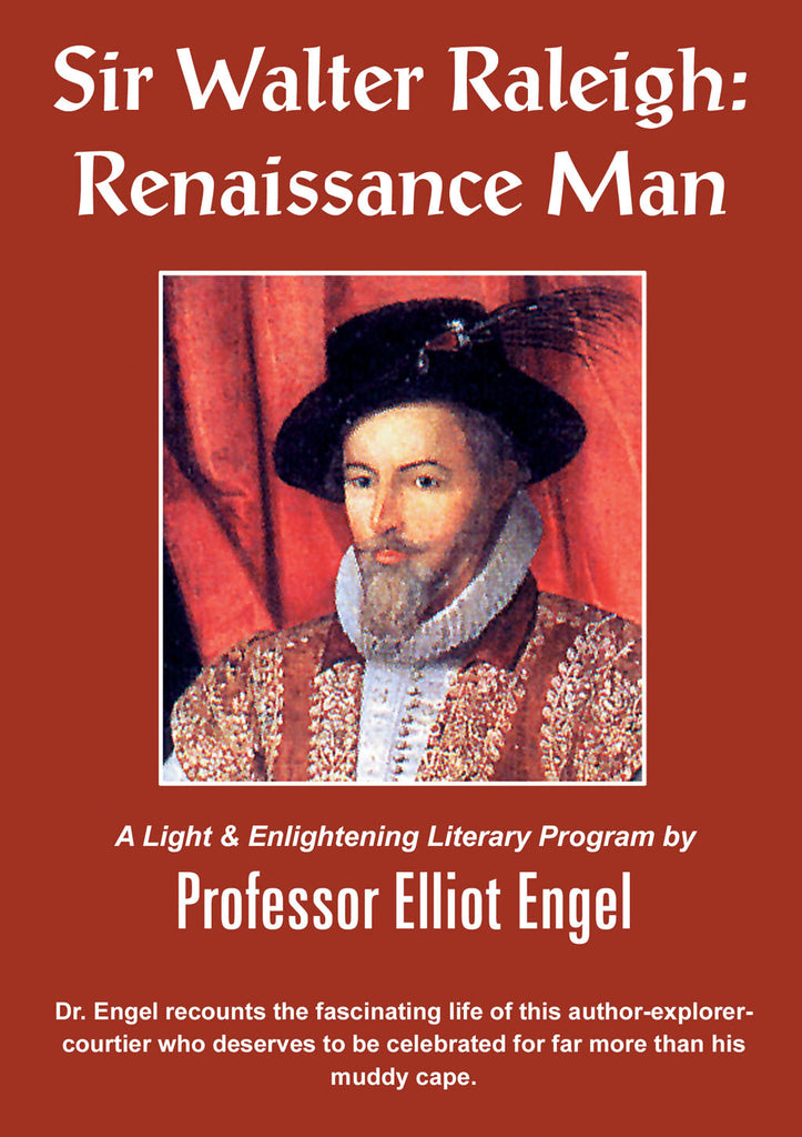 Sir Walter Raleigh: Renaissance Man